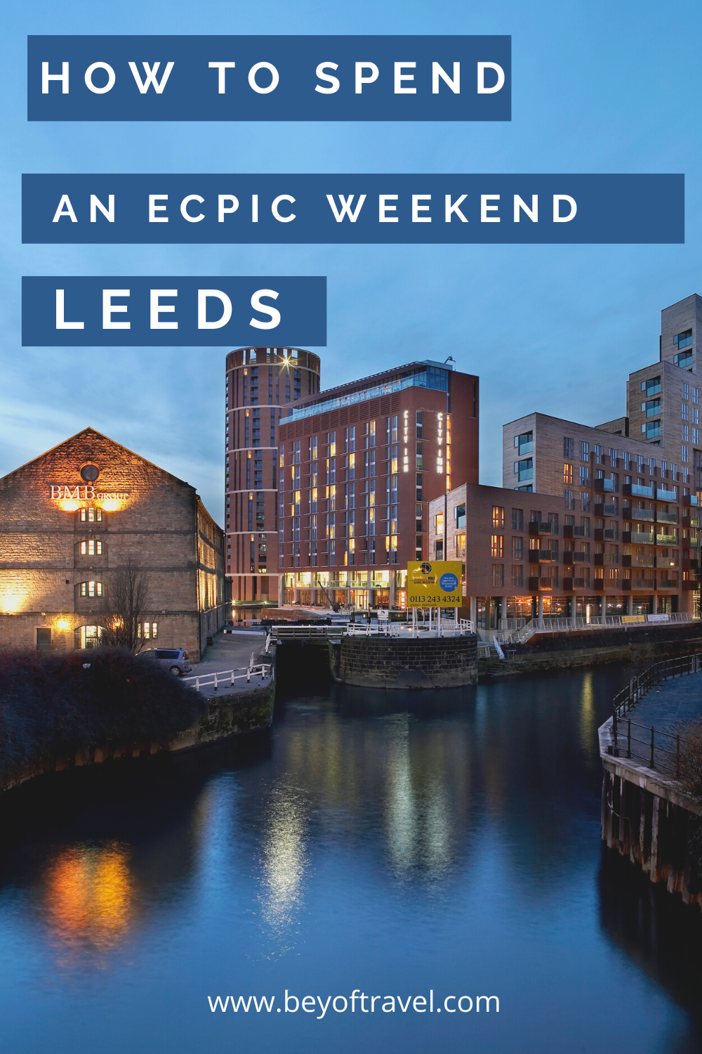 weekend in Leeds itinerary