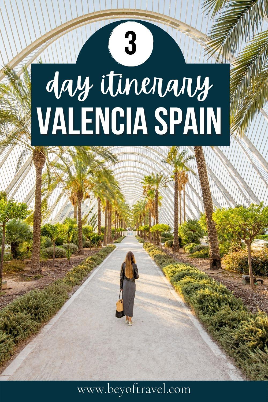 3 day Valencia Itinerary