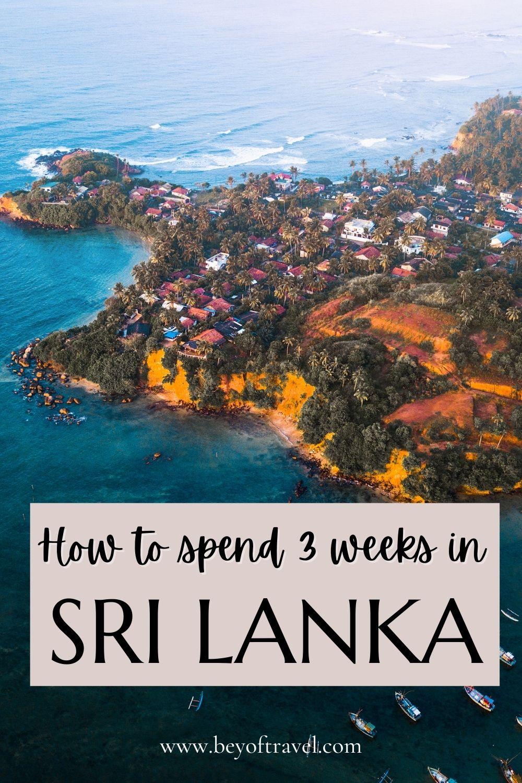 3 week Sri Lanka Itinerary and guide